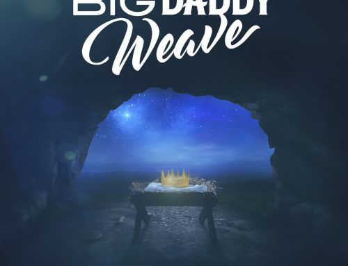 """Big Daddy Weave Releases New Christmas Song, """"Joy! He Shall Reign"""""""
