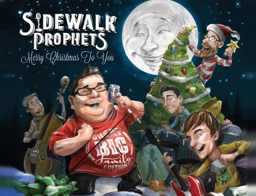 Sidewalk Prophets Celebrates The Season With  Deluxe Edition Of Beloved Christmas Album: Merry Christmas To You  (Great Big Family Edition) Arrives Today
