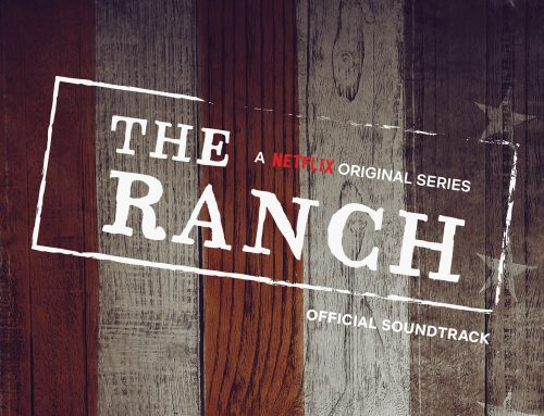 The Ranch – A Netflix Original Series Official Soundtrack