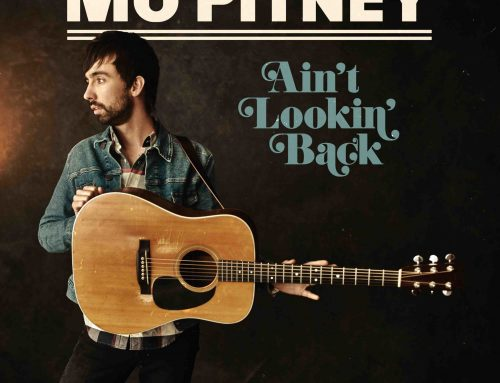 Curb Records' Mo Pitney's Forward-Facing New Album, Ain't Lookin' Back, Now Available for Pre-Order/Save