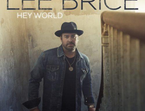 Country Music Powerhouse Lee Brice Announces Latest Album Hey World