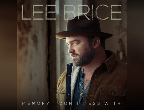 "Lee Brice Releases Latest Radio Single, ""Memory I Don't Mess With,"" Off Upcoming Album Hey World"