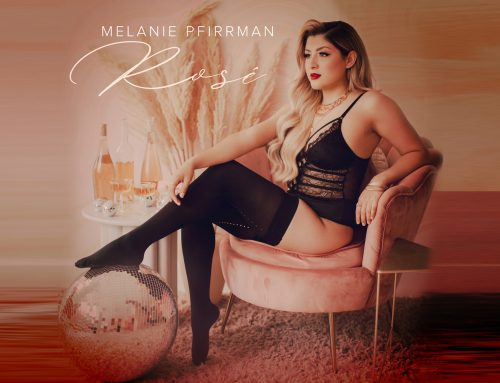 "MELANIE PFIRRMAN Presents Her Intoxicating Song ""ROSÉ"""