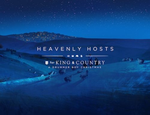 "4x GRAMMY® WINNERS for KING & COUNTRY RELEASE OFFICIAL VIDEO FOR THEIR ORIGINAL CHRISTMAS TRACK ""HEAVENLY HOSTS"""