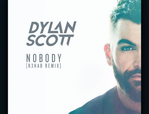 "Curb Records Recording Artist Dylan Scott Drops ""Nobody (R3HAB Remix),"" Available Today (5/7)"